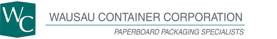 Wausau Container Corporation in Wausau, WI | Paperboard Packaging Specialists